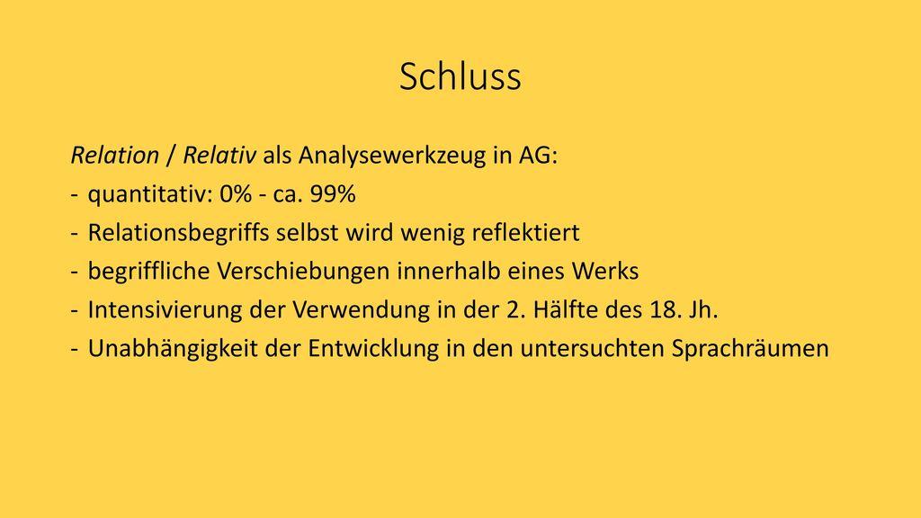 Schluss Relation / Relativ als Analysewerkzeug in AG:
