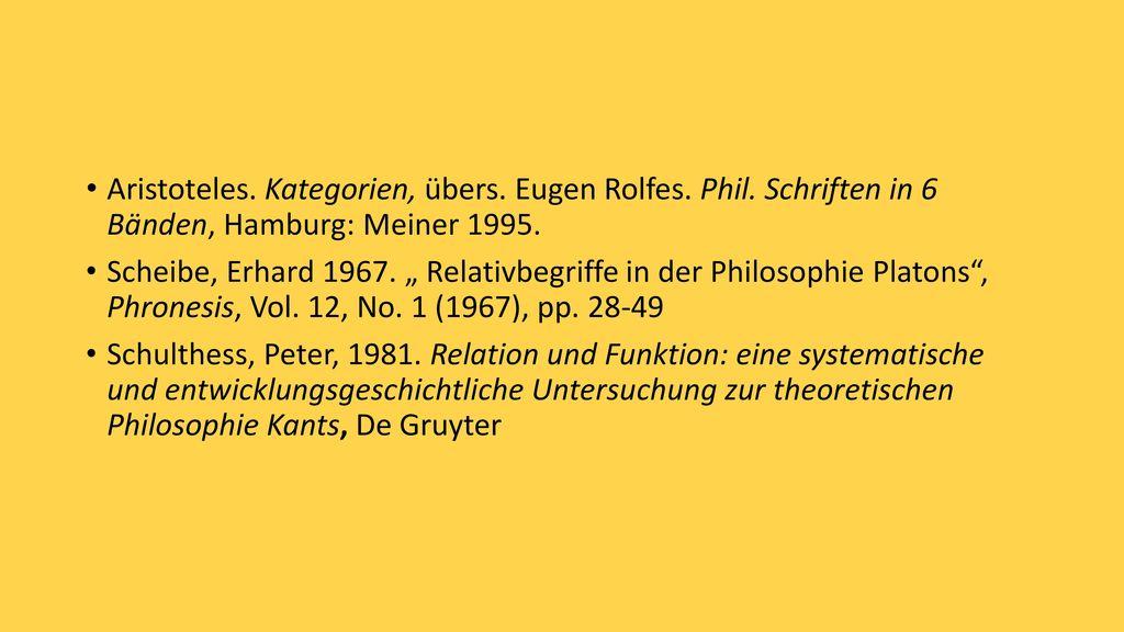 Aristoteles. Kategorien, übers. Eugen Rolfes. Phil