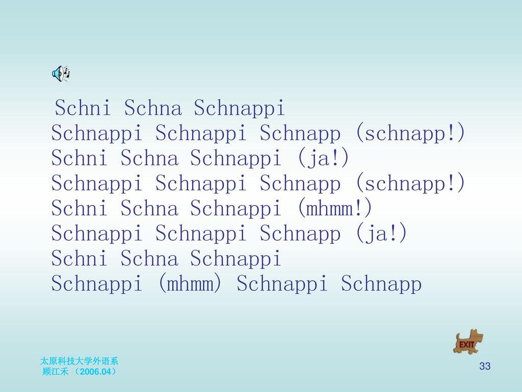 Schni Schna Schnappi Schnappi Schnappi Schnapp (schnapp