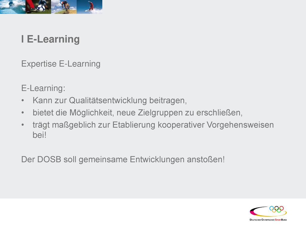 l E-Learning Expertise E-Learning E-Learning: