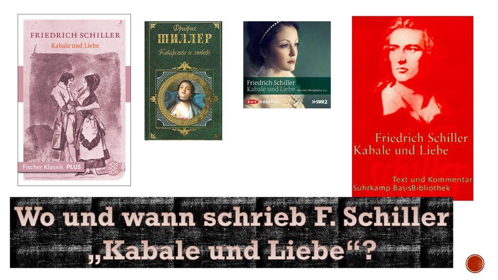 Wo und wann schrieb F. Schiller