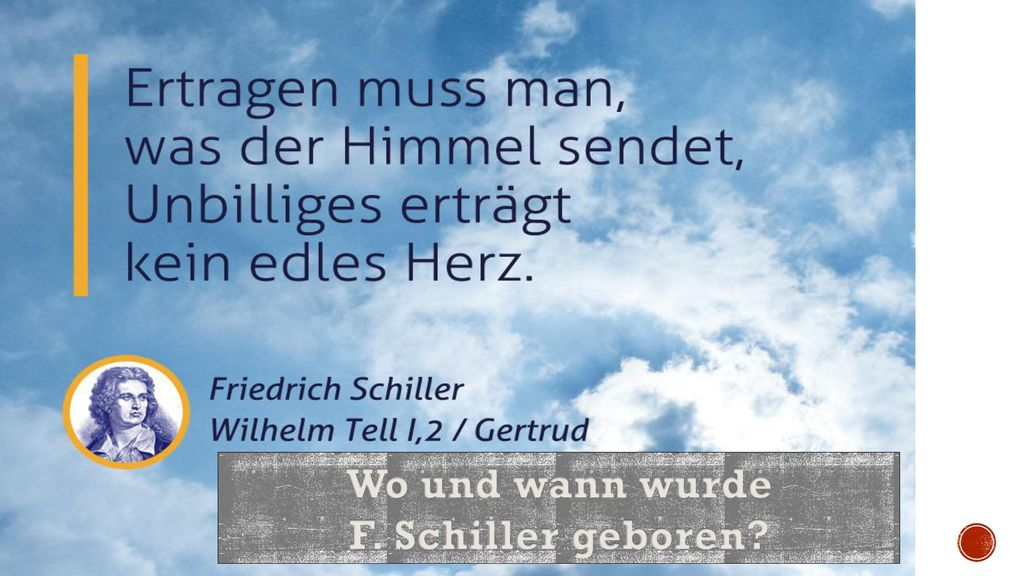 Wo und wann wurde F. Schiller geboren