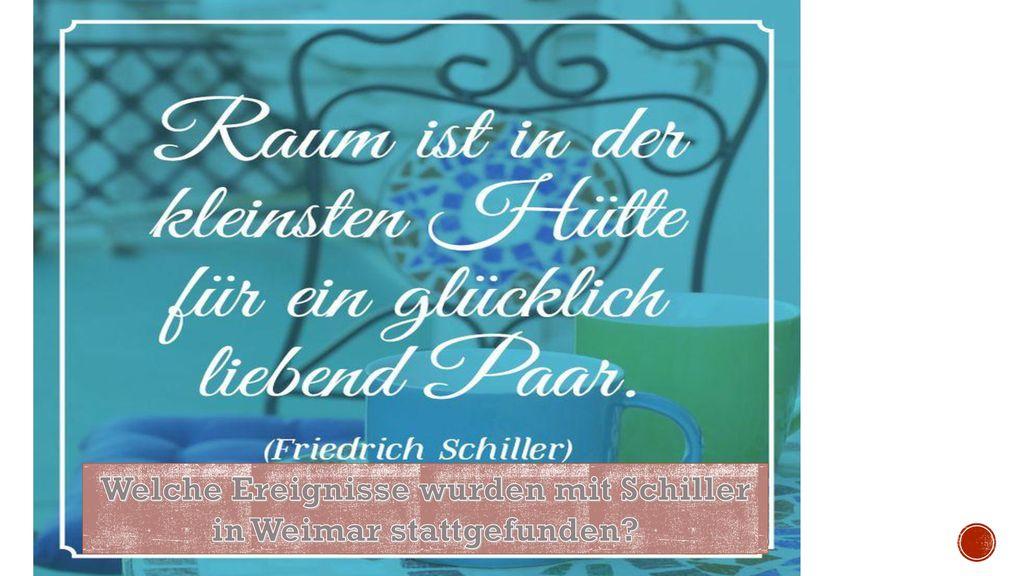 Welche Ereignisse wurden mit Schiller in Weimar stattgefunden