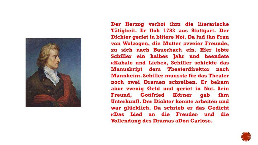Der Herzog verbot ihm die literarische Tätigkeit