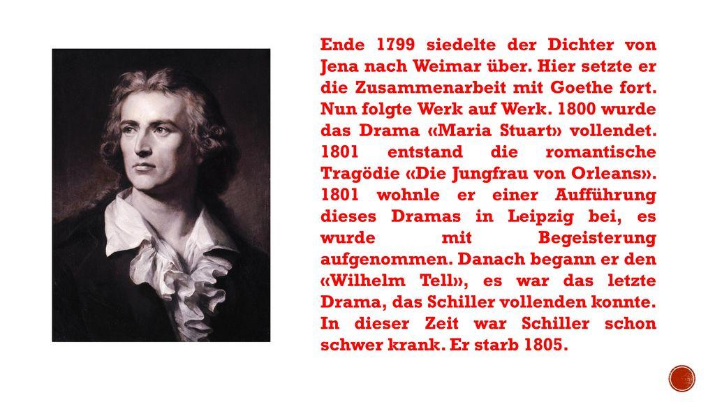 Ende 1799 siedelte der Dichter von Jena nach Weimar über