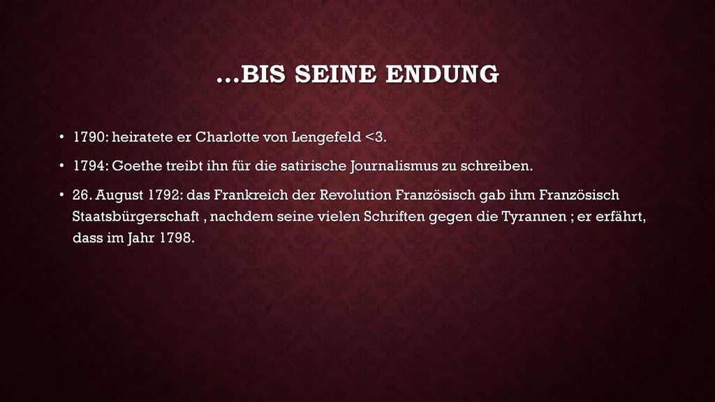 …bis seine endung 1790: heiratete er Charlotte von Lengefeld <3.