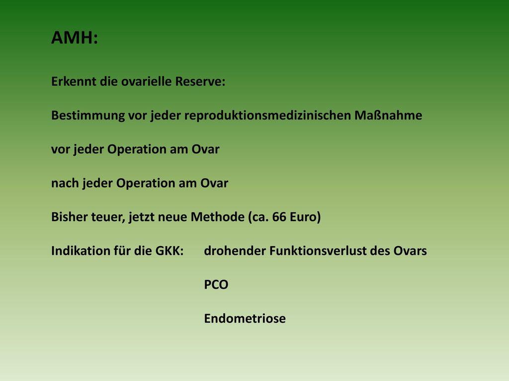 AMH: Erkennt die ovarielle Reserve: