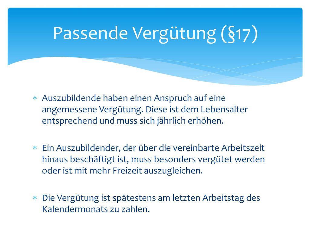 Passende Vergütung (§17)