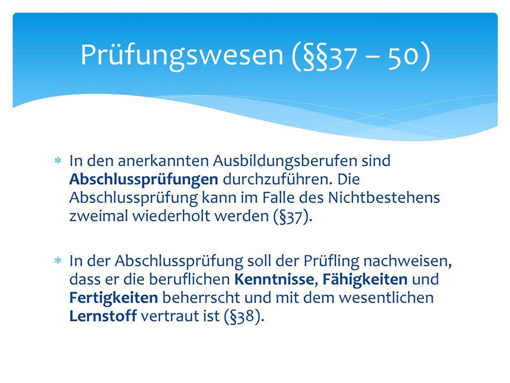 Antrag und Mitteilungspflichten (§36)