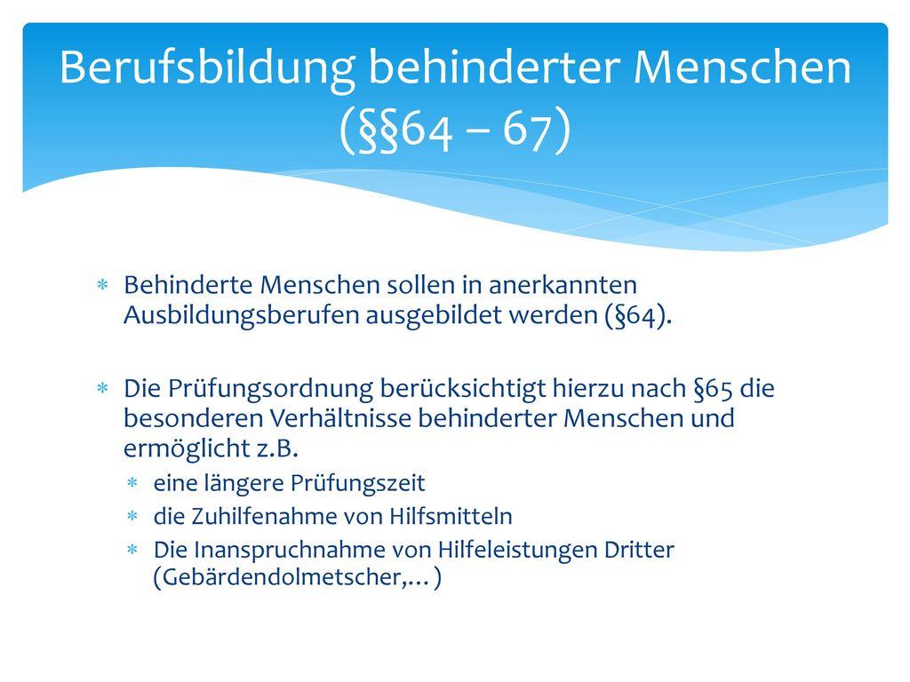 Prüfungswesen (§§37 – 50) Zur Ermittlung des Leistungsstandes dient eine Zwischenprüfung (§48).