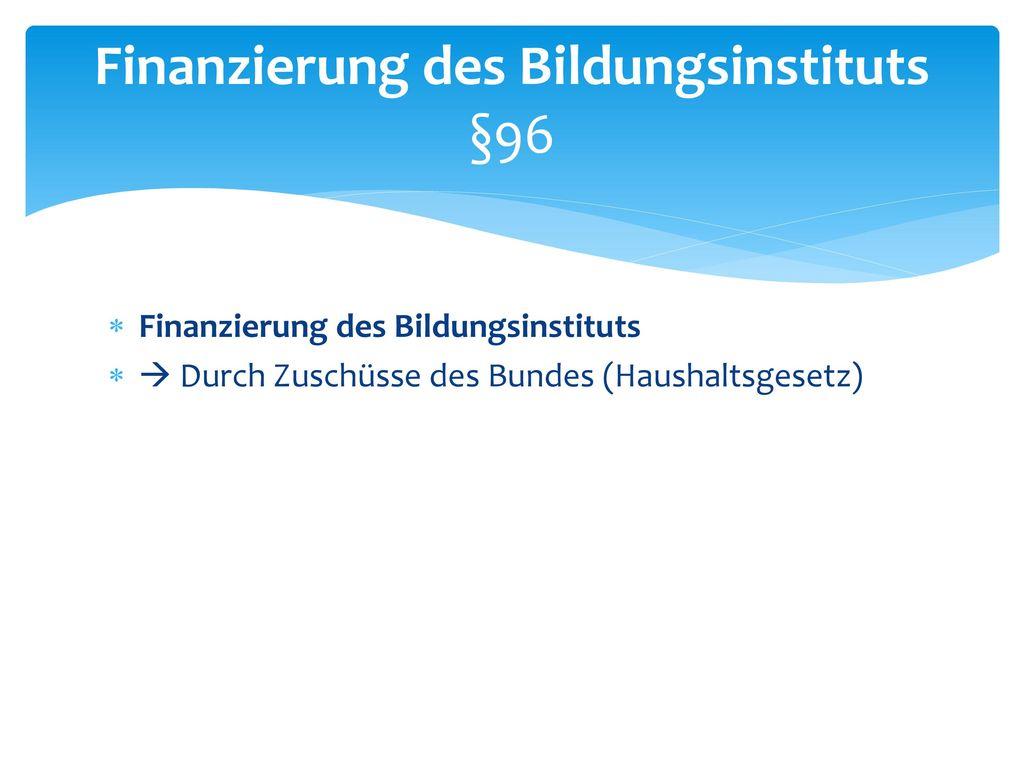 §89-§94 Bundesinstitut für Berufsbildung