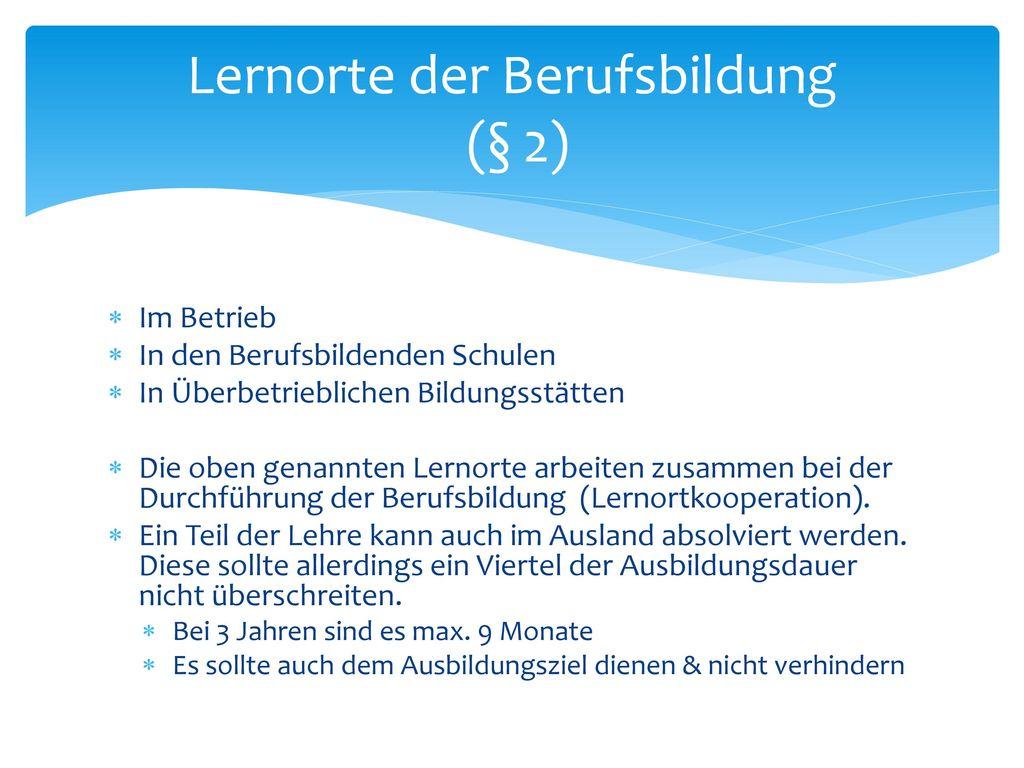 Lernorte der Berufsbildung (§ 2)