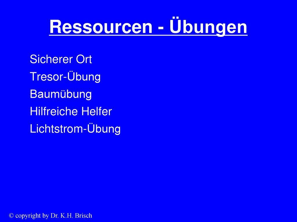 Ressourcen - Übungen Sicherer Ort Tresor-Übung Baumübung Hilfreiche Helfer Lichtstrom-Übung