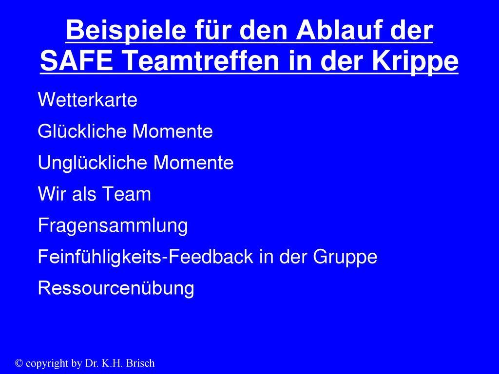 Beispiele für den Ablauf der SAFE Teamtreffen in der Krippe