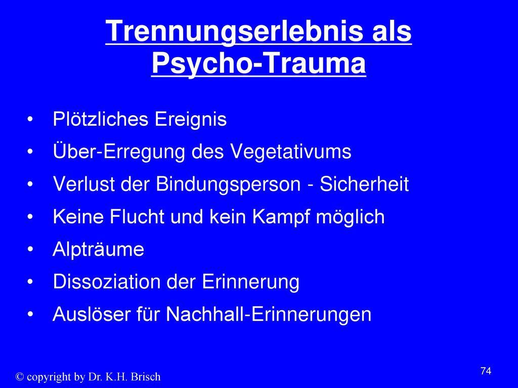 Trennungserlebnis als Psycho-Trauma