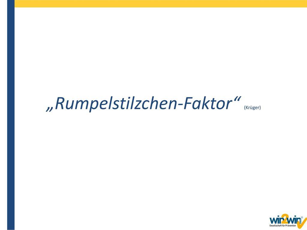 """""""Rumpelstilzchen-Faktor (Krüger)"""