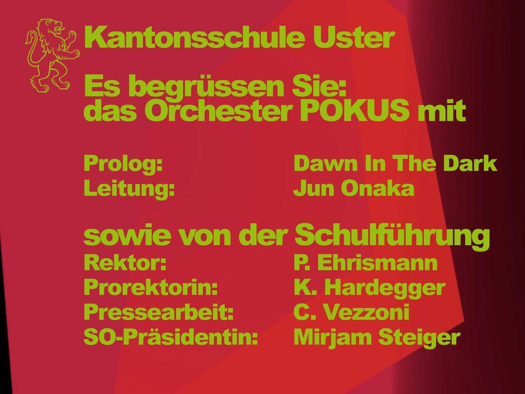 Es begrüssen Sie: das Orchester POKUS mit Prolog: