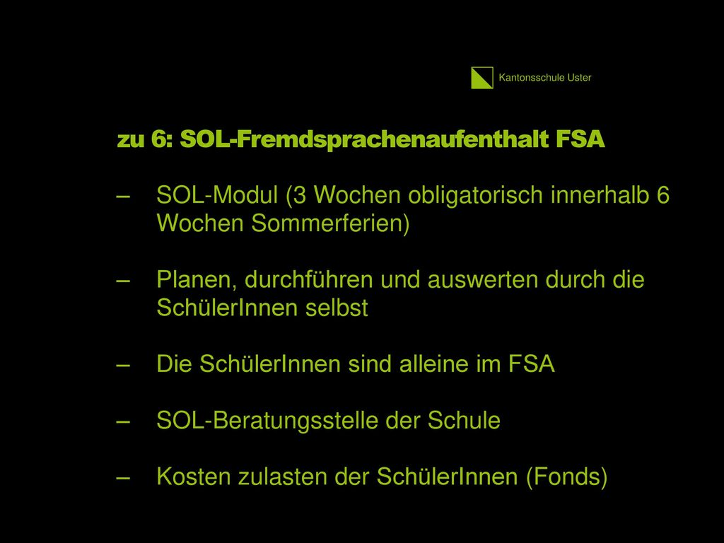 zu 6: SOL-Fremdsprachenaufenthalt FSA