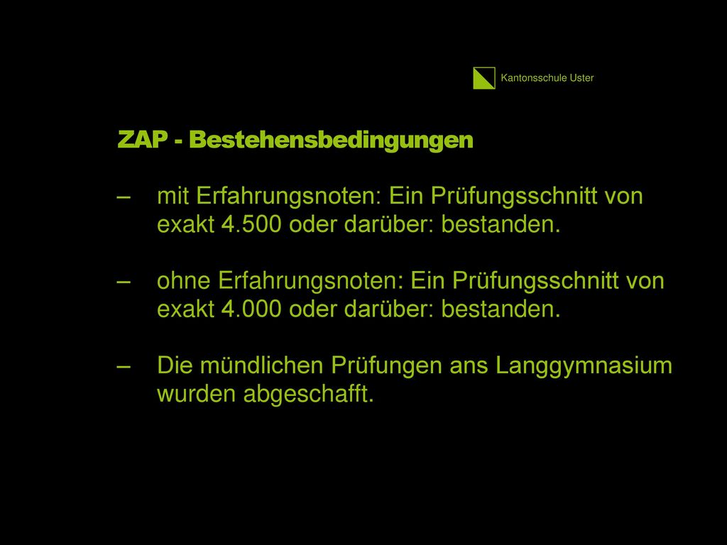 ZAP - Bestehensbedingungen