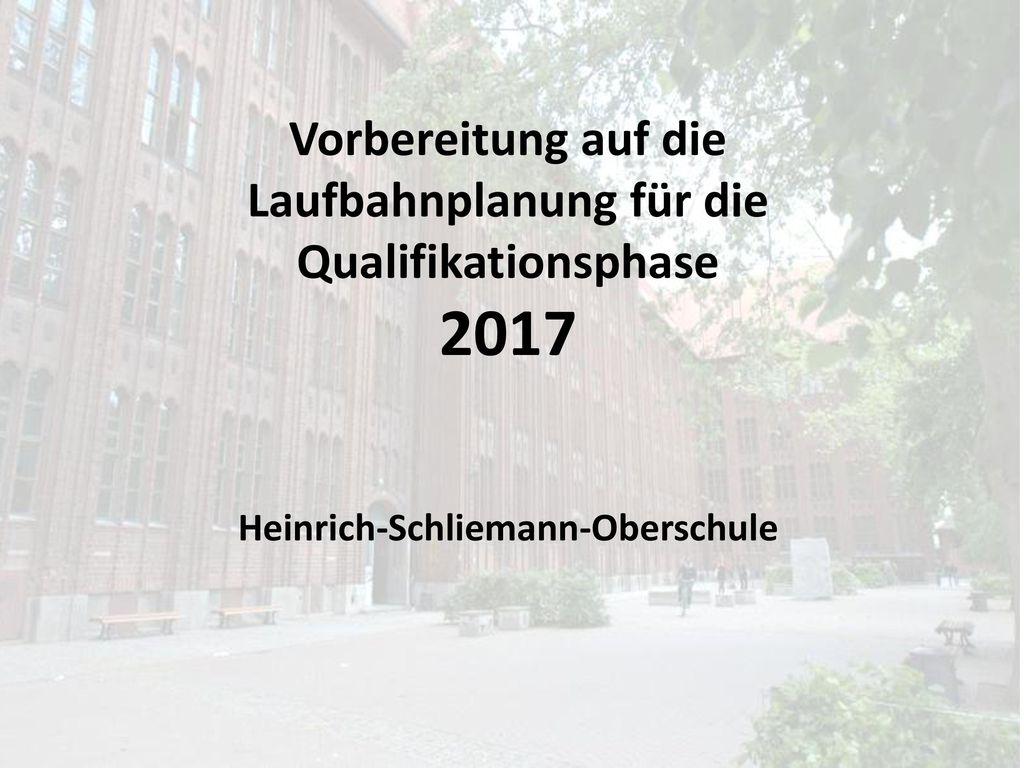 2017 Vorbereitung auf die Laufbahnplanung für die Qualifikationsphase