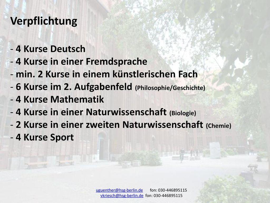 Verpflichtung 4 Kurse Deutsch 4 Kurse in einer Fremdsprache