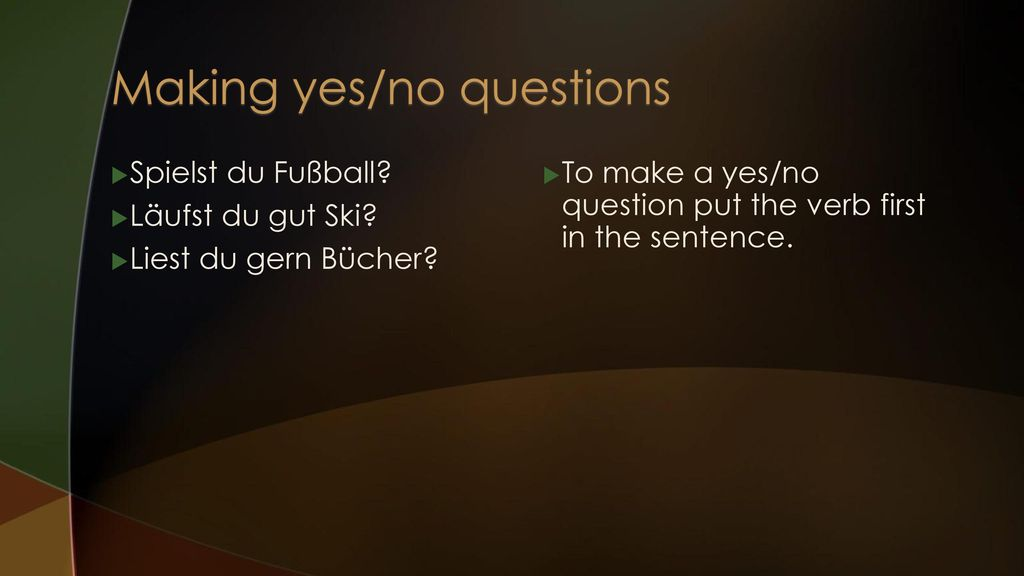 Making yes/no questions