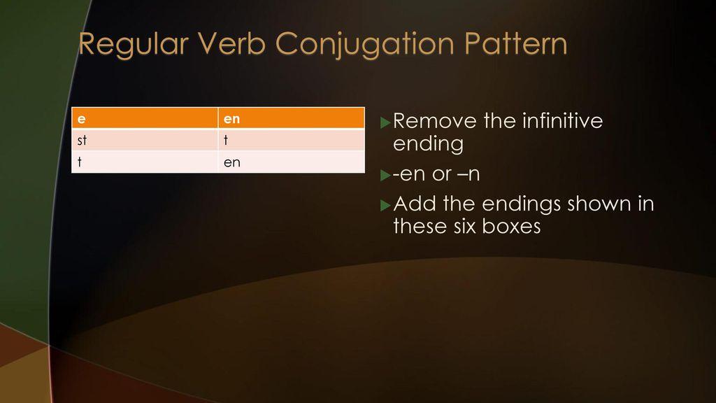 Regular Verb Conjugation Pattern