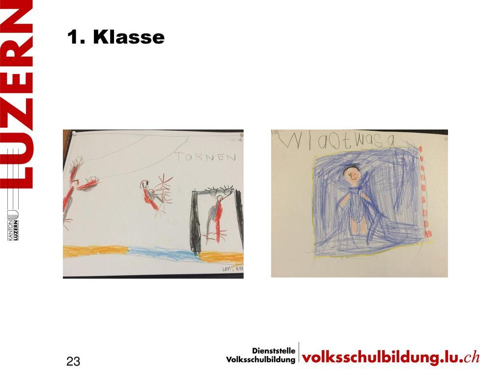 1. Klasse Was ist uns wichtig 1. Klasse -Sport Fasnacht ( )