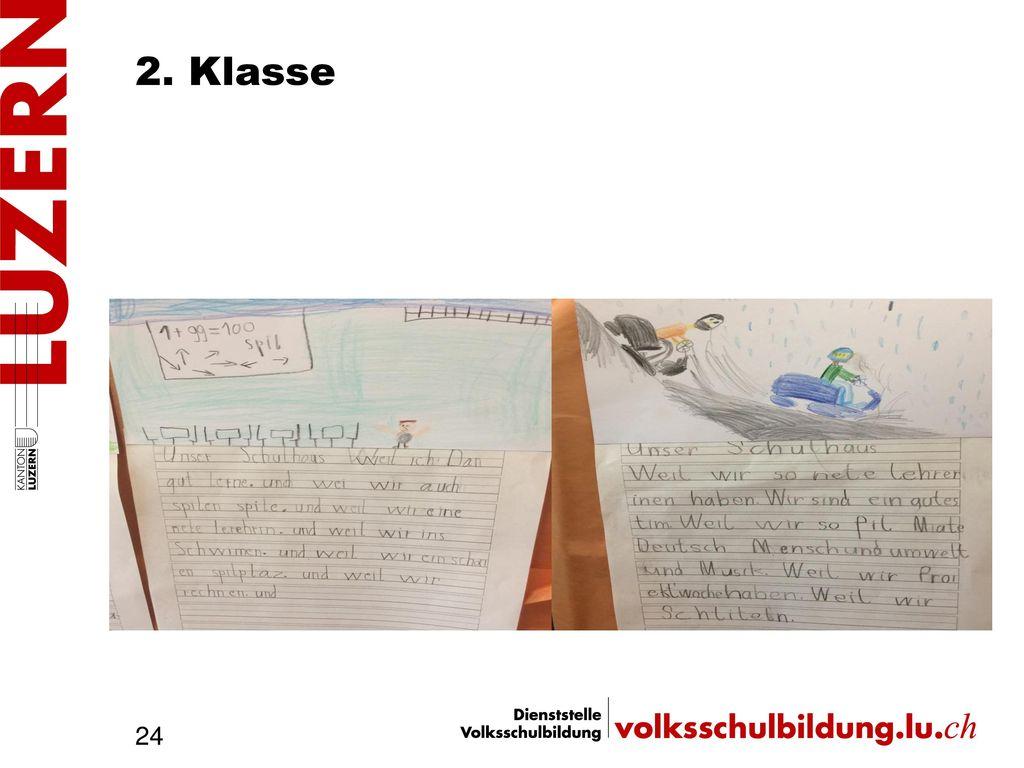 2. Klasse Was ist den Kindern wichtig 2. Klasse Man kann gut lernen