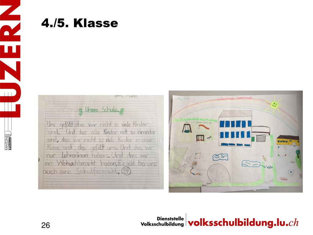 4./5. Klasse Was ist uns wichtig Familiäres Umfeld (kleine Schule)