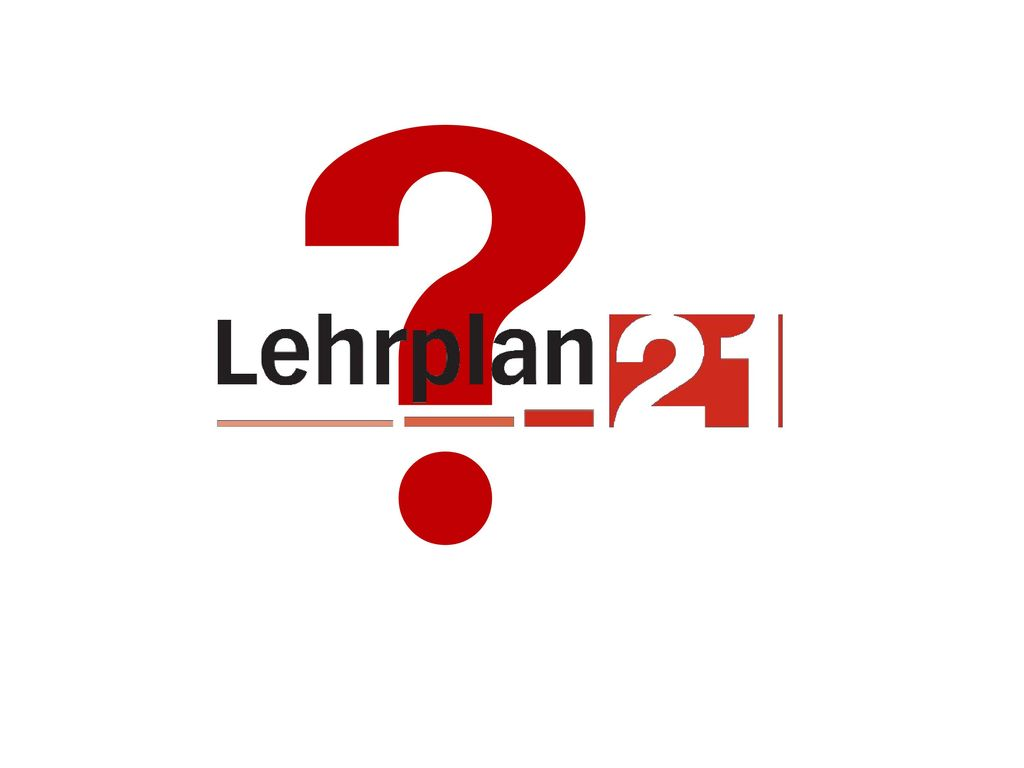 Mögliche Fragen und Antworten: http://www.lehrplan.ch/fragen