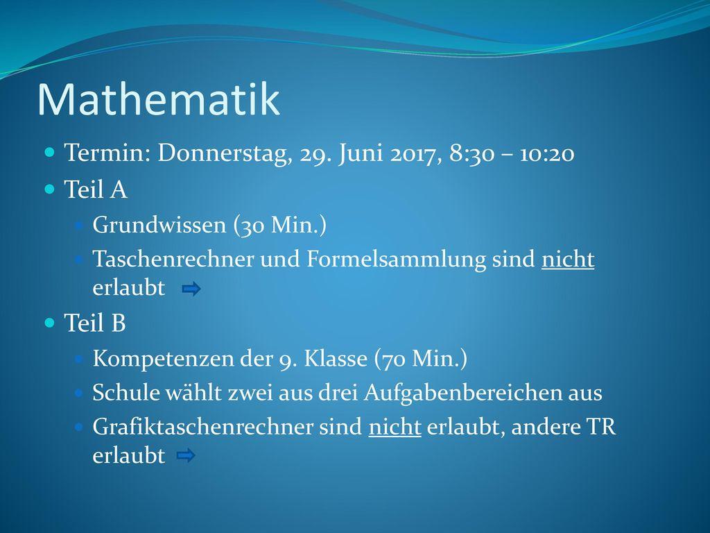 Mathematik Termin: Donnerstag, 29. Juni 2017, 8:30 – 10:20 Teil A