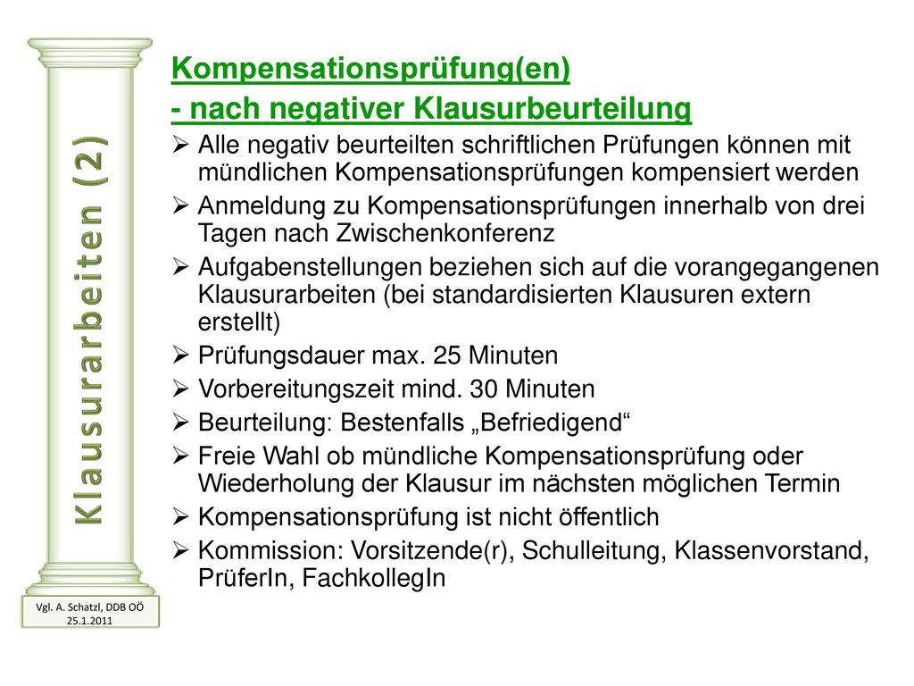Klausurarbeiten (2) Kompensationsprüfung(en)