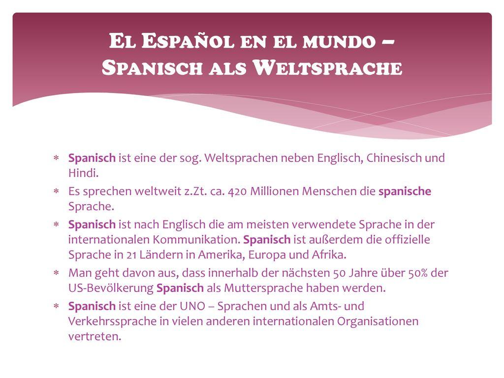 El Español en el mundo – Spanisch als Weltsprache