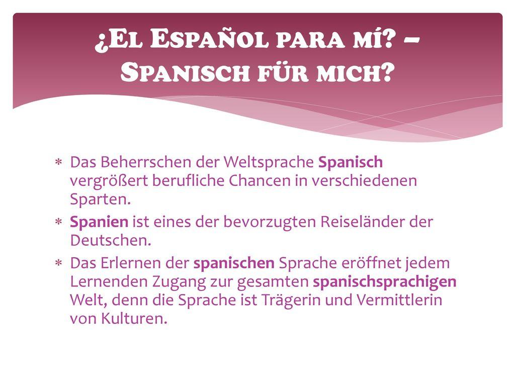 ¿El Español para mí – Spanisch für mich