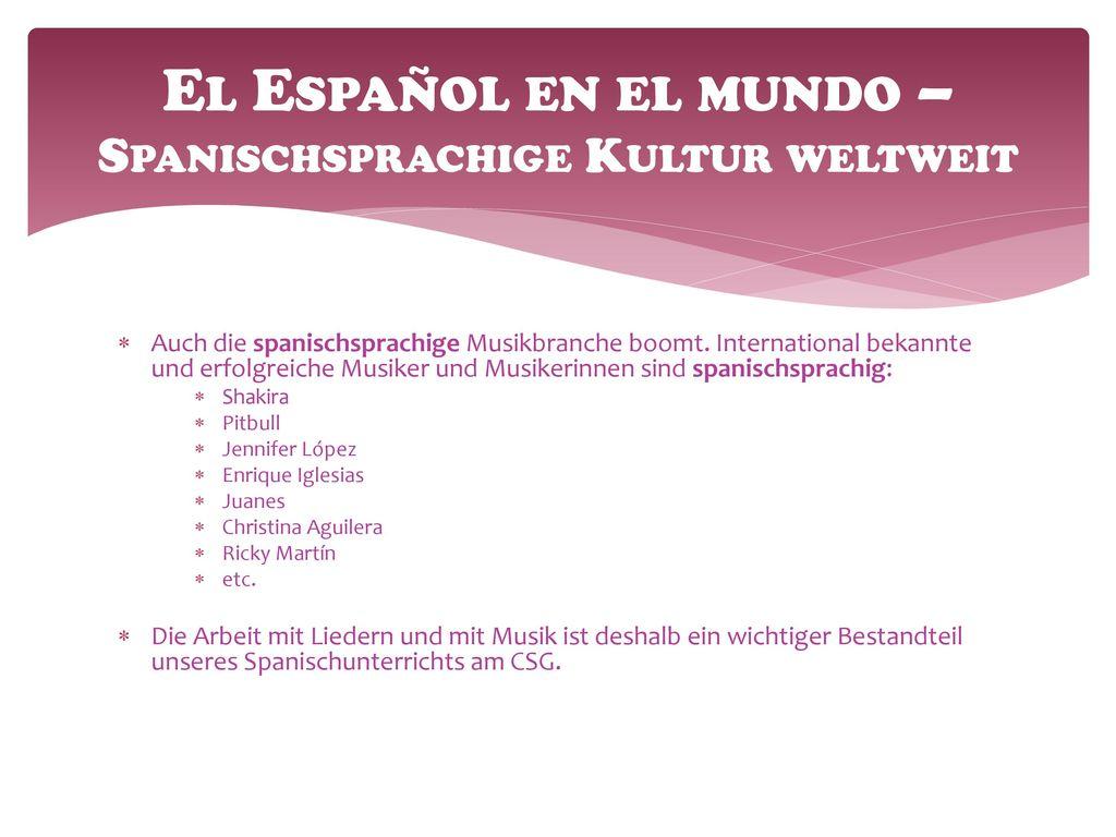 El Español en el mundo – Spanischsprachige Kultur weltweit