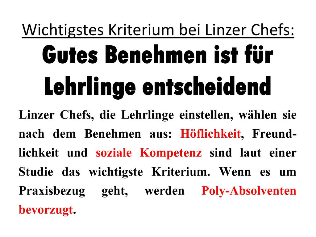 Wichtigstes Kriterium bei Linzer Chefs: