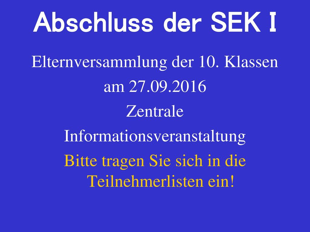 Abschluss der SEK I Elternversammlung der 10. Klassen am 27.09.2016