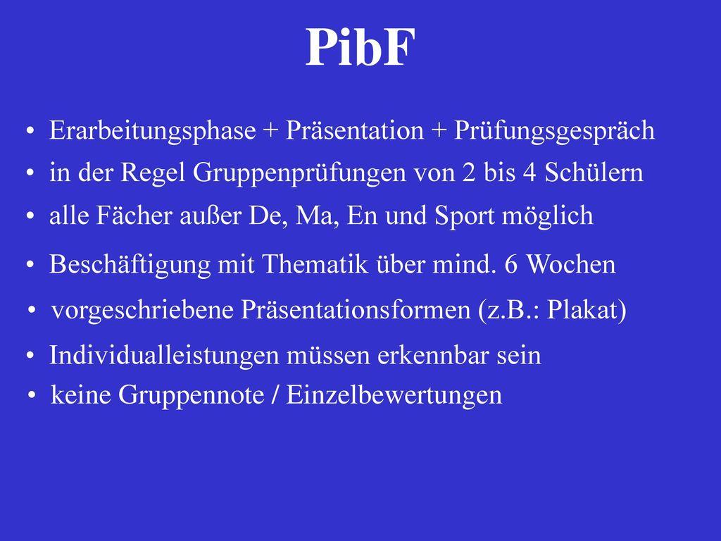 PibF Erarbeitungsphase + Präsentation + Prüfungsgespräch