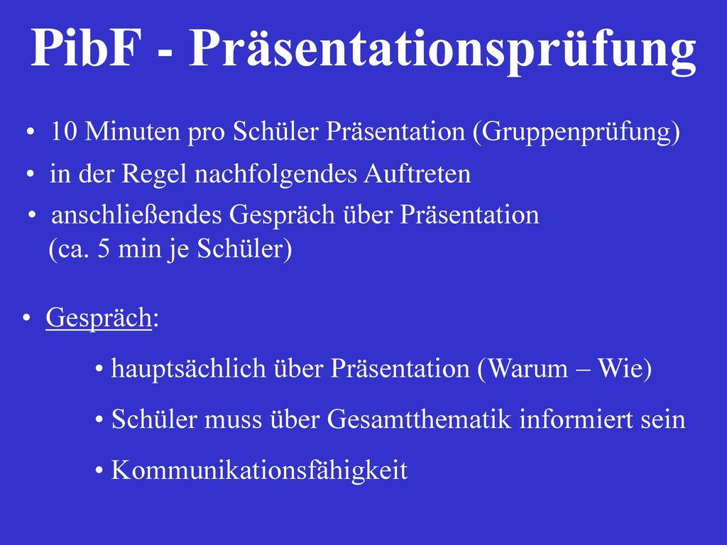 PibF - Präsentationsprüfung