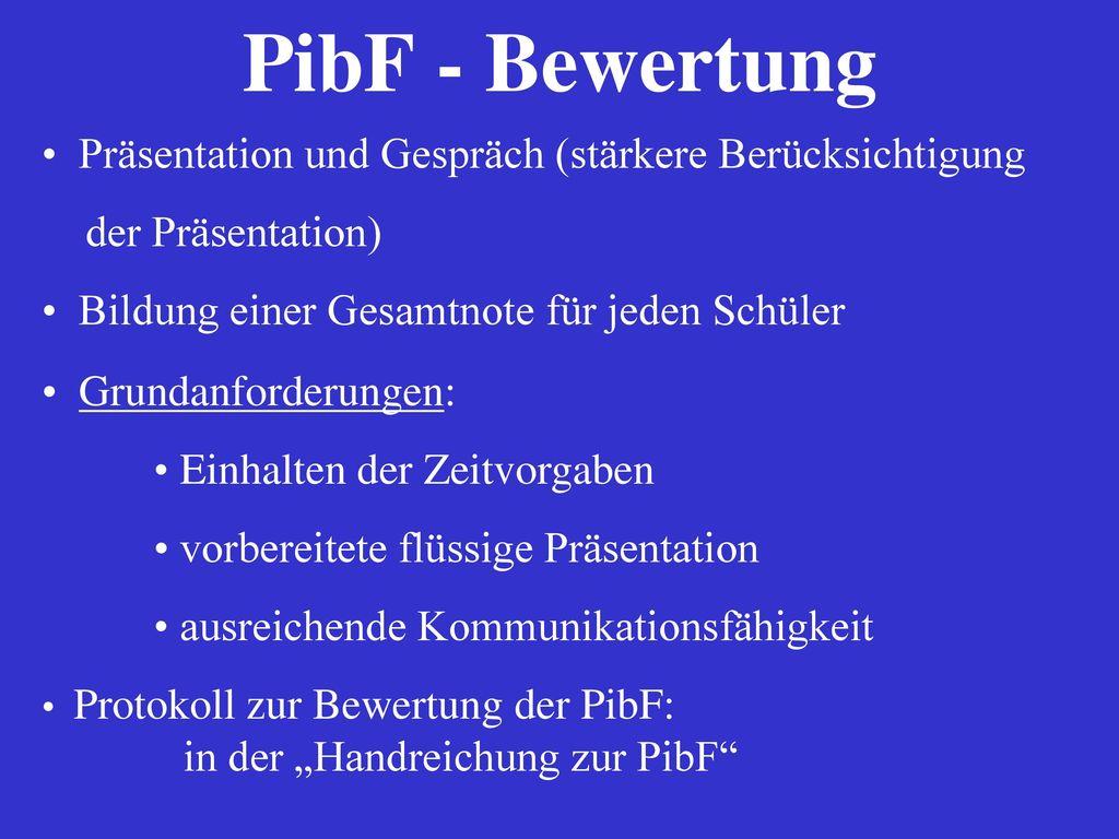 PibF - Bewertung Präsentation und Gespräch (stärkere Berücksichtigung