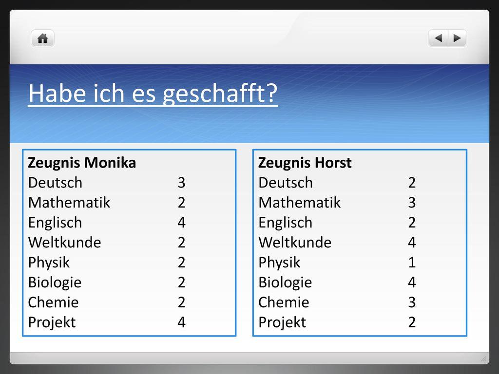 Habe ich es geschafft Zeugnis Monika Deutsch 3 Mathematik 2