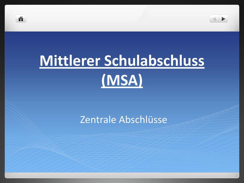 Mittlerer Schulabschluss (MSA)