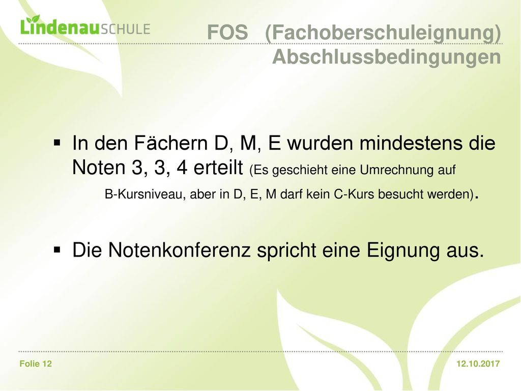 FOS (Fachoberschuleignung) Abschlussbedingungen