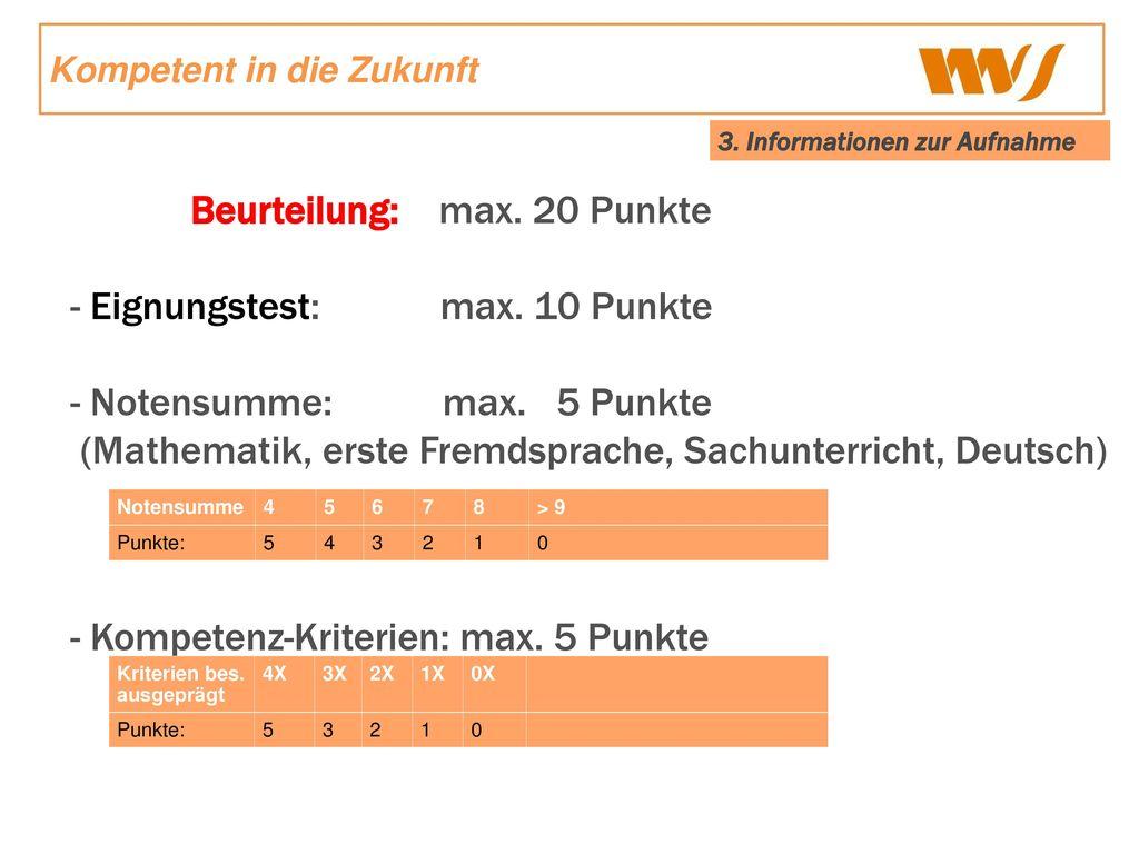Beurteilung: max. 20 Punkte - Eignungstest: max. 10 Punkte