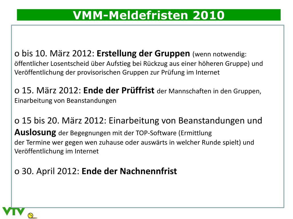 VMM-Meldefristen 2010
