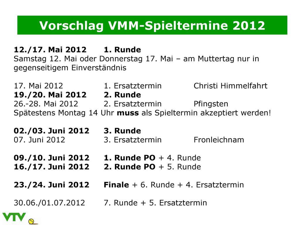 Vorschlag VMM-Spieltermine 2012