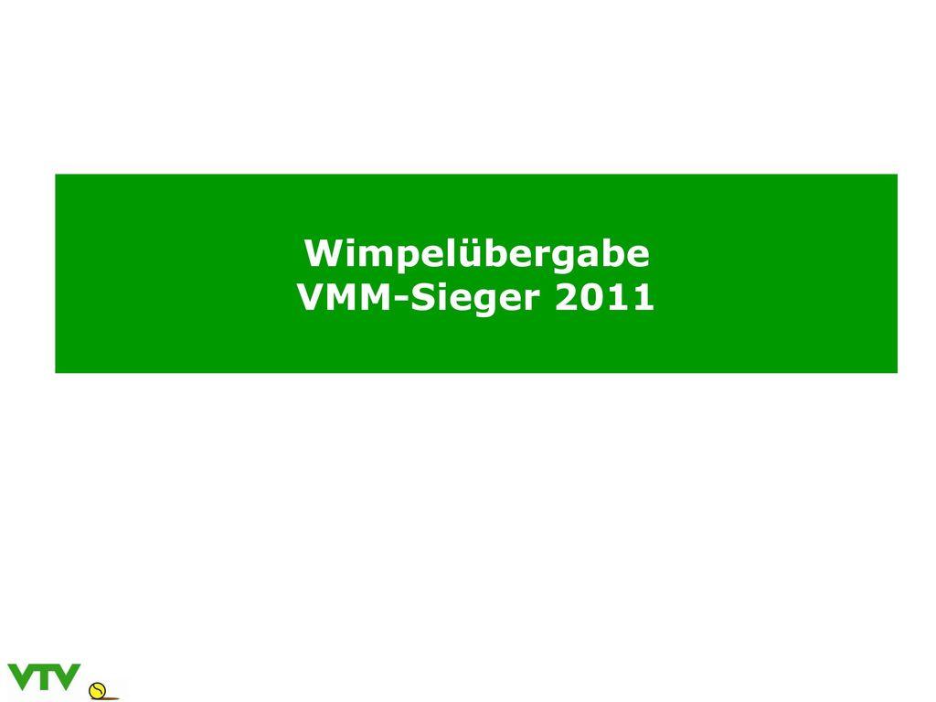 Wimpelübergabe VMM-Sieger 2011