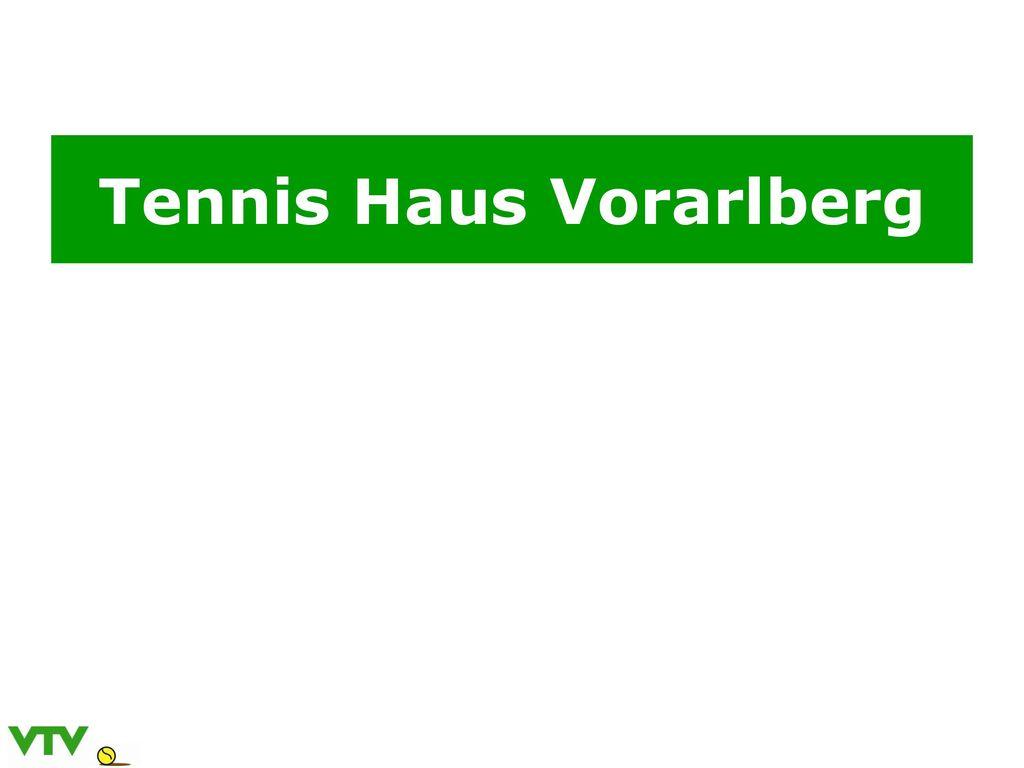 Tennis Haus Vorarlberg
