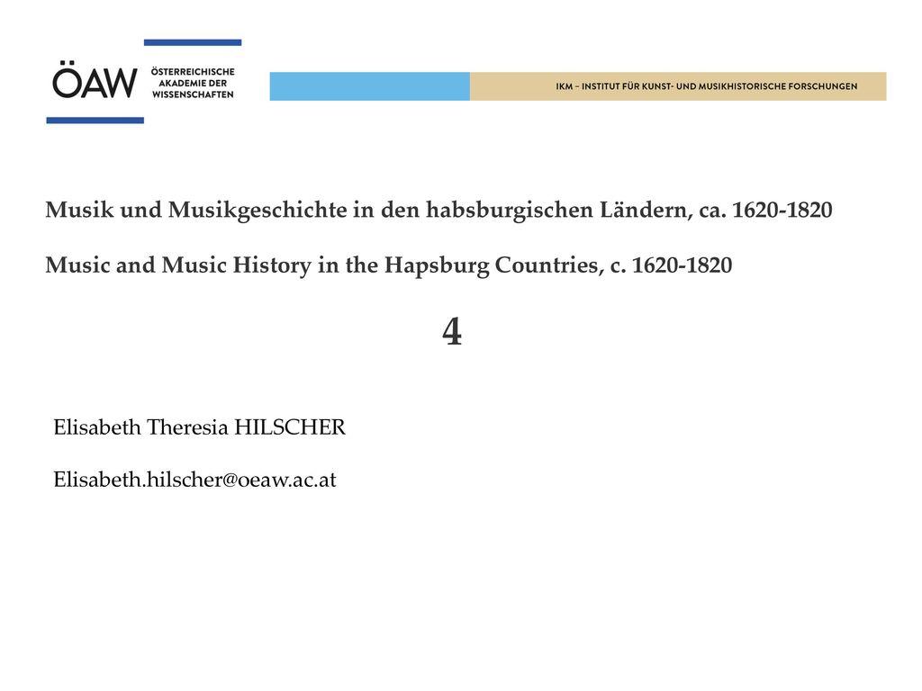 Musik und Musikgeschichte in den habsburgischen Ländern, ca. 1620-1820